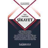 Platon Hukuk Yayýnevi Tüm Yönleriyle Þikayet-Suat Çalýþkan