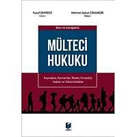 Adalet Yayýnlarý Mülteci Hukuku (Yusuf Demirci-Mehmet Aykut Cihangir)