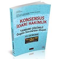 Savaþ KONSENSUS Ýdari Hakimlik Tamamý Çözümlü Özgün Sorulardan Oluþan 10 Fasikül Deneme 2018