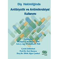 Quintessence Yayýncýlýk Diþhekimliðinde Antibiotik ve Antimikrobiyal Kullanýmý