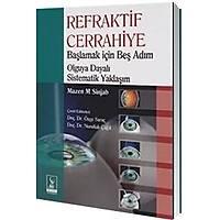 Dünya Týp Kitabevi Refraktif Cerrahiye Baþlamak için Beþ Adým Olguya Dayalý Sistemetik Yaklaþým