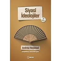 Adres Yayýnlarý Siyasi Ýdeolojiler (Andrew Heywood)
