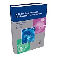 Dünya Týp Kitabevi MRG ile Karþýlaþtýrmalý Kas-Ýskelet Ultrasonografisi