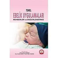 Ankara Nobel Týp Kitabevi Temel Ebelik Uygulamalarý Rehberler ve Deðerlendirme Zekiye Karaçam