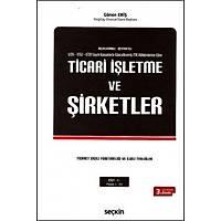 Seçkin Yayýnevi Ticari Ýþletme ve Þirketler (Cilt:1-2-3 ) Gönen Eriþ