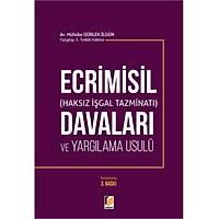 Adalet Yayýnlarý Ecrimisil Davalarý ve Yargýlama Usulü (Mühübe Gürlek Ýlgün)