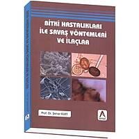 Akademisyen Kitabevi Bitki hastalýklarý ile savaþ yöntemleri ve ilaçlar Þener KURT