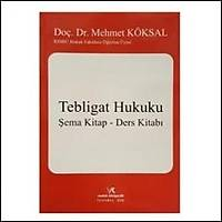 Vedat Kitapçýlýk Tebligat Hukuku Þema Kitap Ders Kitabý (Mehmet Köksal)