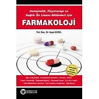Güneþ Týp Kitabevi Hemþirelik, Fizyoterapi ve Saðlýk Ön Lisans Bölümleri için Farmakoloji