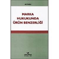 Vedat Kitapçýlýk Marka Hukukunda Ürün Benzerliði (Ali Paslý)