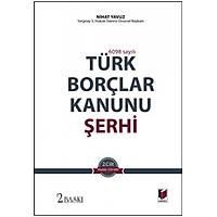 Adalet Yayýnlarý Türk Borçlar Kanunu Þerhi(1-2) Nihat Yavuz