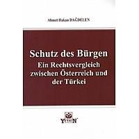 Yetkin Schutz des Bürgen Ein Rechtsvergleich zwischen Österreich und der Türkei Ahmet Hakan Daðdelen