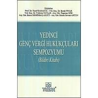 Yetkin Yedinci Genç Vergi Hukukçularý Sempozyumu Yusuf Karakoç
