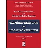 Bilge Yayýnlarý Tazminat Esaslarý ve Hesap Yöntemleri-Mustafa Kýlýçoðlu
