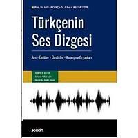 Seçkin Yayýnevi Türkçenin Ses Dizgesi (Ýclal Ergenç-Ýpek Pýnar Bekar Uzun)