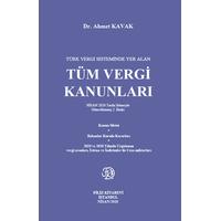 Türk Vergi Sisteminde Yer Alan Tüm Vergi Kanunlarý (Ahmet Kavak)