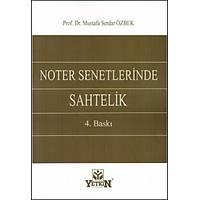 Yetkin Yayýnlarý Noter Senetlerinde Sahtelik (Mustafa Serdar Özbek)