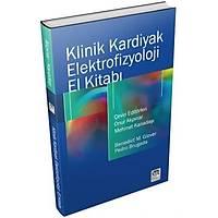 Çukurova Nobel Týp Klinik Kardiyak Elektrofizyoloji El Kitabý,Onur Akpýnar,Mehmet Kanadaþý