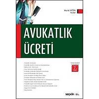 Seçkin Yayýnevi Avukatlýk Ücreti (Murat Aydýn)