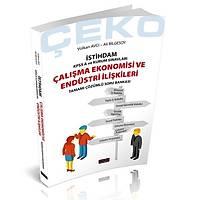 Savaþ Yayýnevi ÇEKO Ýstihdam Çalýþma Ekonomisi ve Endüstri Ýliþkileri Soru Bankasý Savaþ Yayýnlarý 2021