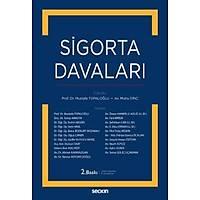 Seçkin Yayýnevi Sigorta Davalarý (Mustafa Topaloðlu-Mutlu Dinç)