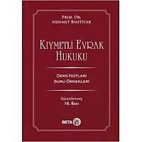 Beta Yayýnevi Kýymetli Evrak Hukuku Ders Notlarý (Mehmet Bahtiyar)