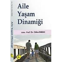 Pelikan Yayýnlarý Aile Yaþam Dinamiði Gülen Baran