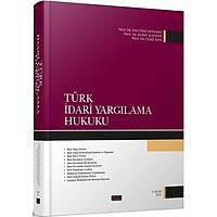 Savaþ Yayýnlarý Türk Ýdari Yargýlama Hukuku (Bahtiyar Akyýlmaz, Murat Sezginer,Cemil Kaya)