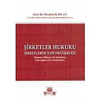Yetkin Yayýnevi Þirketler Hukuku (Ýbrahim Kaplan)