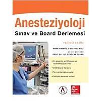 Akademisyen Kitabevi Anesteziyoloji Sýnav ve Board Derlemesi - Iþýl Özkoçak Turan