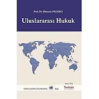 Turhan Kitabevi Uluslararasý Hukuk (Hüseyin PAZARCI)