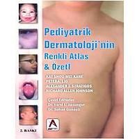 Akademisyen Kitabevi Pediyatrik Dermatoloji'nin Renkli Atlas & Özeti
