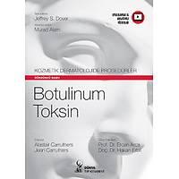 Dünya Týp Kitabevi Kozmetik Dermatolojide Prosedürler: Botulinum Toksin Ercan ARCA,Hakan ERBÝL