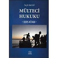 Legal Yayýncýlýk Mülteci Hukuku Ders Kitabý (Sibel Safi)