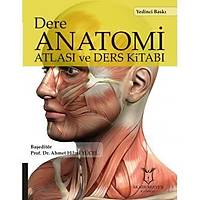 Akademisyen Kitabevi Dere Anatomi Atlasý ve Ders Kitabý - Ahmet Hilmi Yücel
