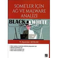 Gazi Yayýnlarý Some'ler Ýçin Að ve Malware Analizi Alparslan Akyýldýz