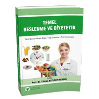 Güneþ Týp Kitabevi Temel Beslenme ve Diyetetik Türkan KUTLUAY MERDOL