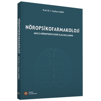 NÖROPSÝKOFARMAKOLOJÝ Akýlcý Nöropsikiyatrik Ýlaç Kullanýmý