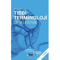 Hatiboðlu Yayýnlarý Yüksekokullar Týbbi Terminoloji Ders Kitabý Sebahat Ekinci