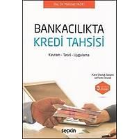 Seçkin Yayýnevi Bankacýlýkta Kredi Tahsisi (Mehmet Yazýcý)