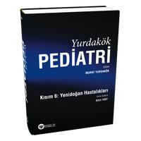 Güneþ Týp Kitabevi Yurdakök Pediatri Kýsým 6: Yenidoðan Hastalýklarý Murat Yurdakök