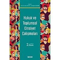 Seçkin Yayýnevi Hukuk ve Toplumsal Cinsiyet Çalýþmalarý (Gülriz Uygur-Nadire Özdemir)