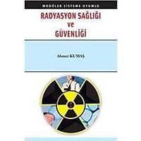 Palme Radyasyon Saðlýðý Ve Güvenliði-Ahmet Kumaþ