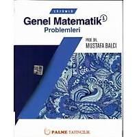 Palme Genel Matematik -1 Çözümlü Problemleri (Mustafa Balcý)