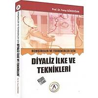 Akademisyen Kitabevi Hemþireler ve Teknikerler Ýçin Diyaliz Ýlke ve Teknikleri