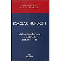 Vedat Kitapçýlýk Borçlar Hukuku Cilt:1 (Fatih Gündoðdu-Turhan Esener)