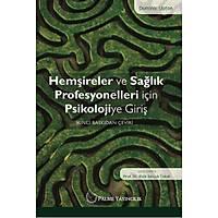 Palme Hemþireler ve Saðlýk Profesyonelleri için Psikolojiye Giriþ