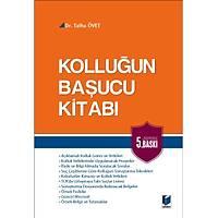 Adalet Yayýnlarý Kolluðun Baþucu Kitabý (Talha Övet)