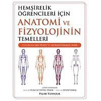 Palme Yayýncýlýk Hemþirelik Öðrencileri Ýçin Anatomi ve Fizyolojinin Temellleri