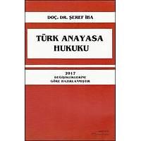 Turhan Kitabevi Türk Anayasa Hukuku (Þeref Ýba)
